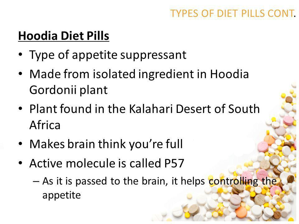 TYPES OF DIET PILLS CONT.