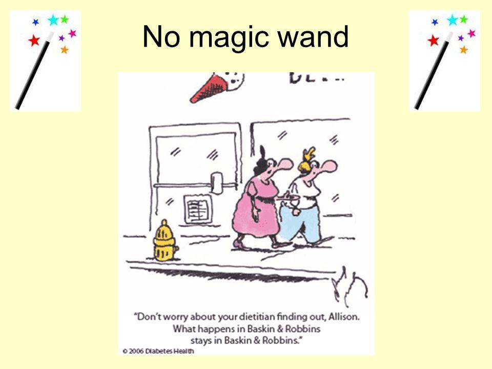 No magic wand