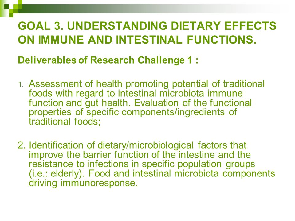 GOAL 3. UNDERSTANDING DIETARY EFFECTS ON IMMUNE AND INTESTINAL FUNCTIONS.