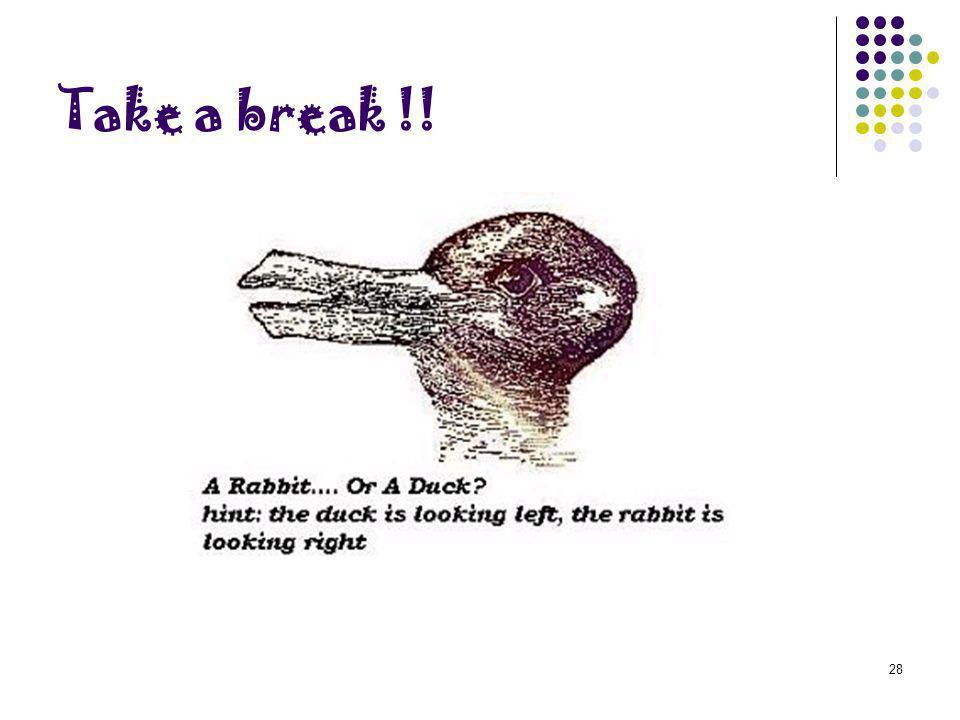 28 Take a break !!