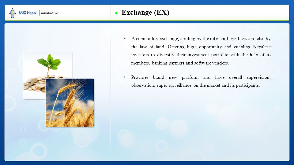 A commodity exchange, abiding by the rules and bye-laws and also by the law of land.