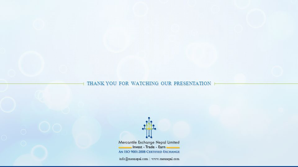 THANK YOU FOR WATCHING OUR PRESENTATION info@mexnepal.com | www.mexnepal.com
