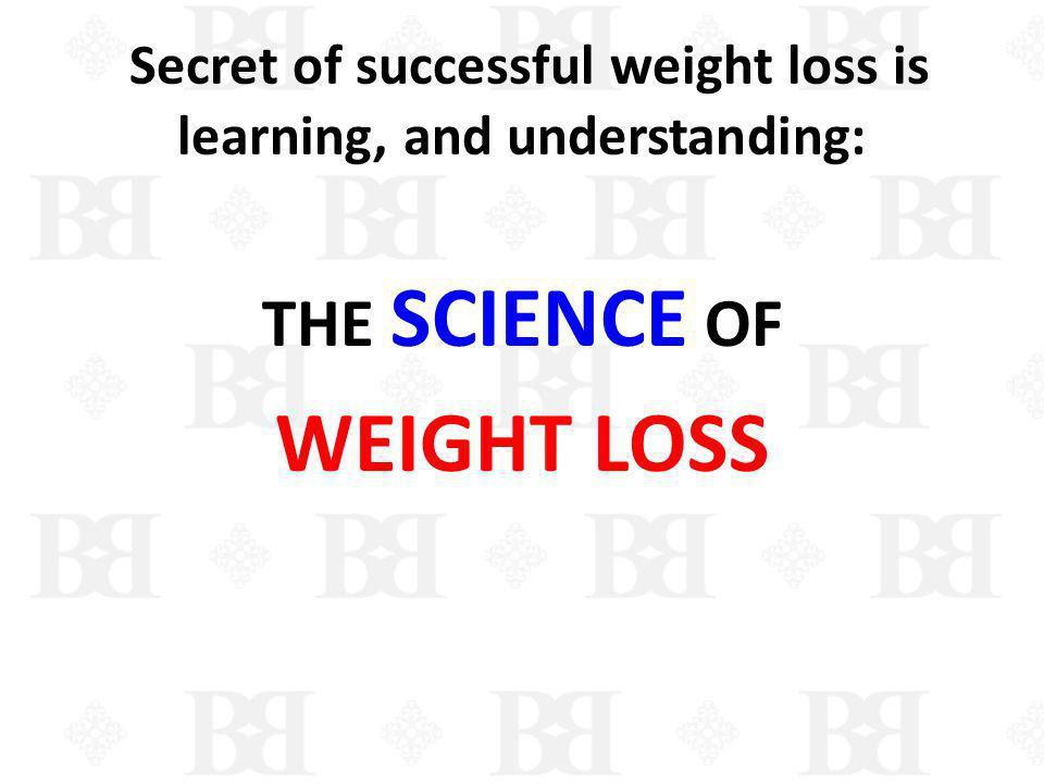 SCIENCE OF WEIGHT LOSS: BIOLOGY….. Cortisol Body pH BRAIN BURN FAT; NOT SUGAR