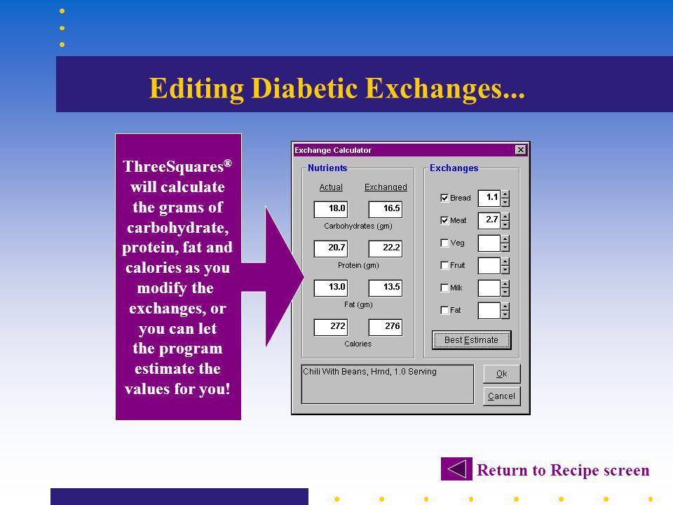 Editing Diabetic Exchanges...