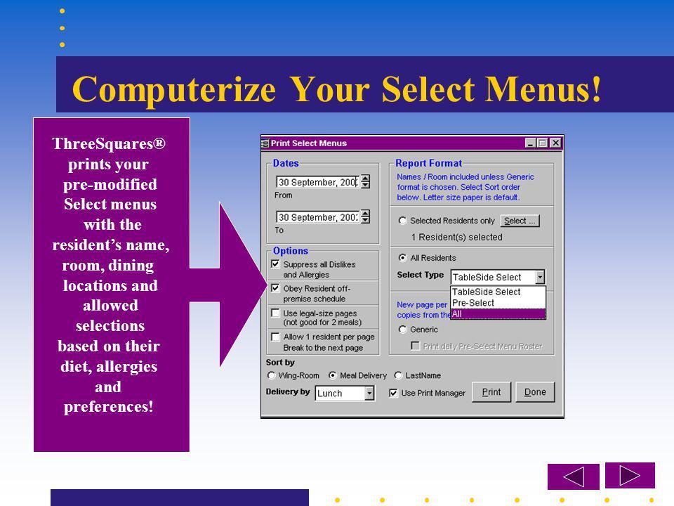 Computerize Your Select Menus.