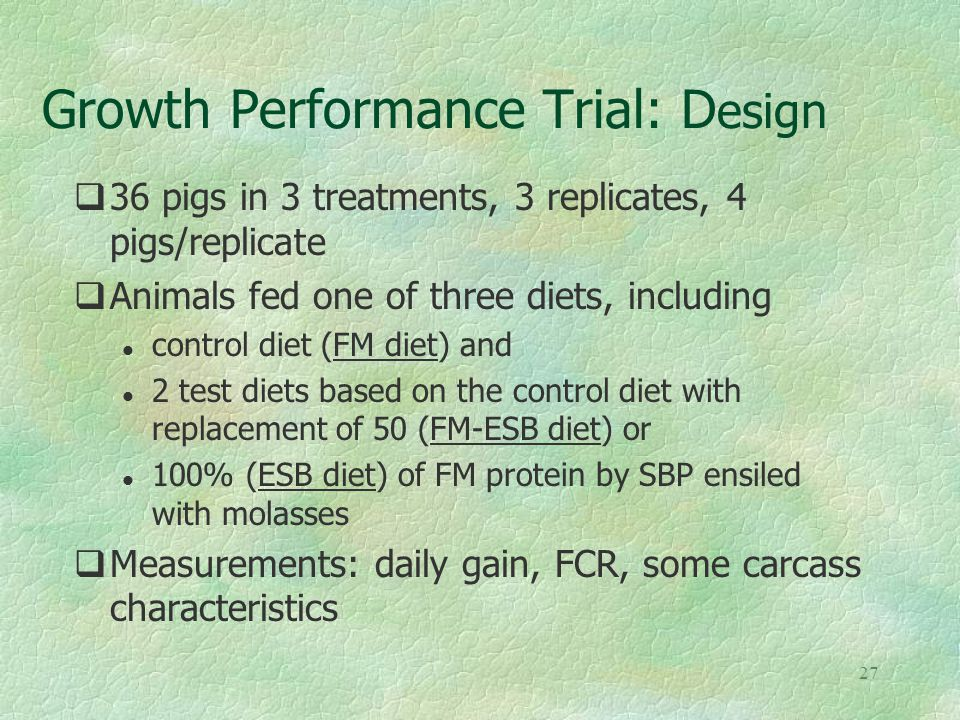 26 Growth Performance Trial
