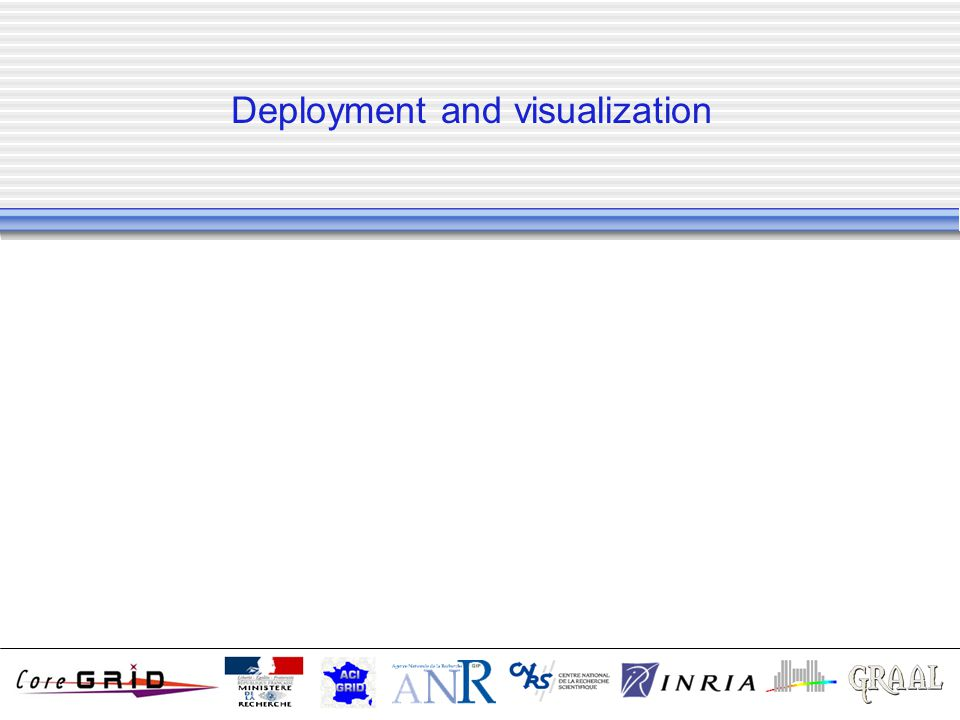 Deployment and visualization