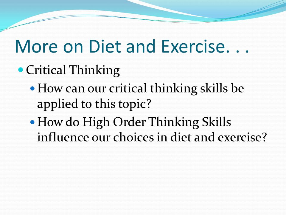 More on Diet and Exercise...