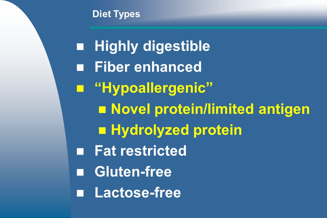 Nutrient profile – limited or controlled antigen diet – –Avoid protein excess – –Limited number, novel proteins – –Highly digestible protein – –Additive free – –Free of vasoactive amines Novel protein