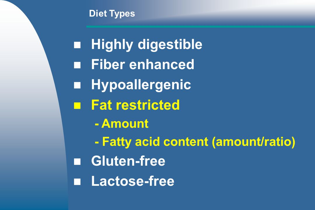 Fat Restricted Diets Fat Levels in Dog Foods % Fat (DM ) Typical Severely Restricted Moderately Restricted 50 10 8 5 0 8-15 3-8 Growth Adult 15-50