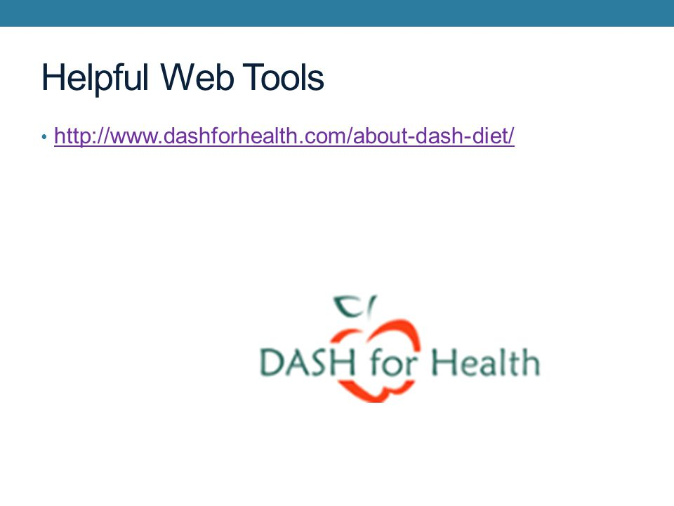 Helpful Web Tools http://www.dashforhealth.com/about-dash-diet/