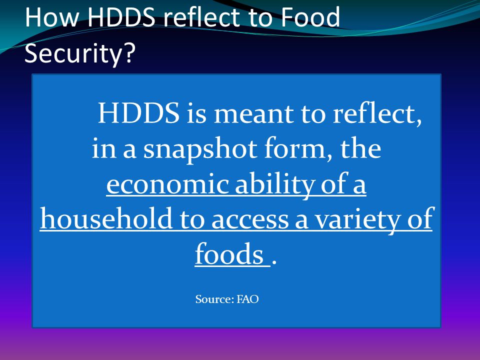 How HDDS reflect to Food Security.
