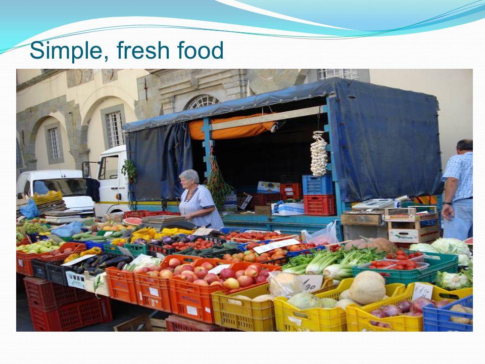 Simple, fresh food