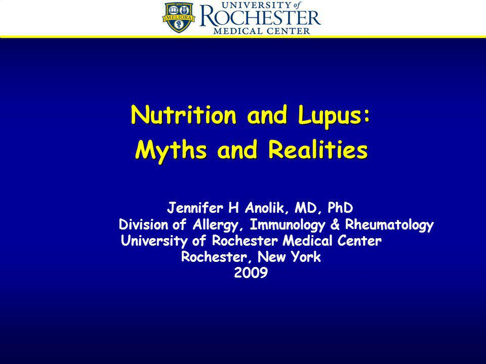 Nutrition studies –Diets rich in saturated fats and omega-6 fatty acids, and L-canavarine (alfalfa) have a deleterious effect on lupus in mice –Little to no human studies to date have confirmed these findings –One of the few human studies in which SLE patients reduced their omega-6 polyunsaturated fatty acid intake found that after one year, the number of patients with active SLE dropped from 11 to 3.