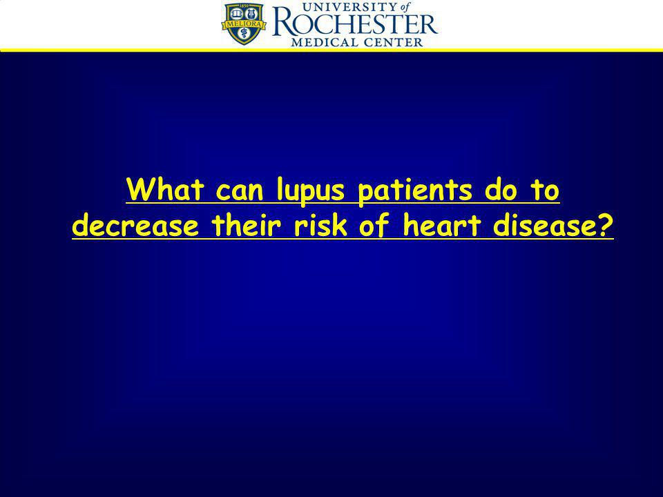 What can lupus patients do to decrease their risk of heart disease?