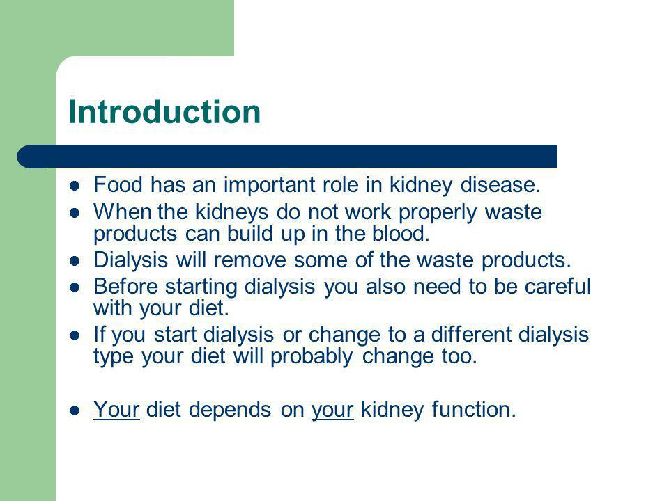 Dialysis and diet Haemodialysis: – Most people will need a diet high in protein, fibre and low in salt and potassium.