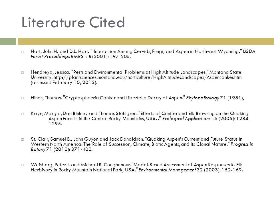 Literature Cited Hart, John H. and D.L. Hart.