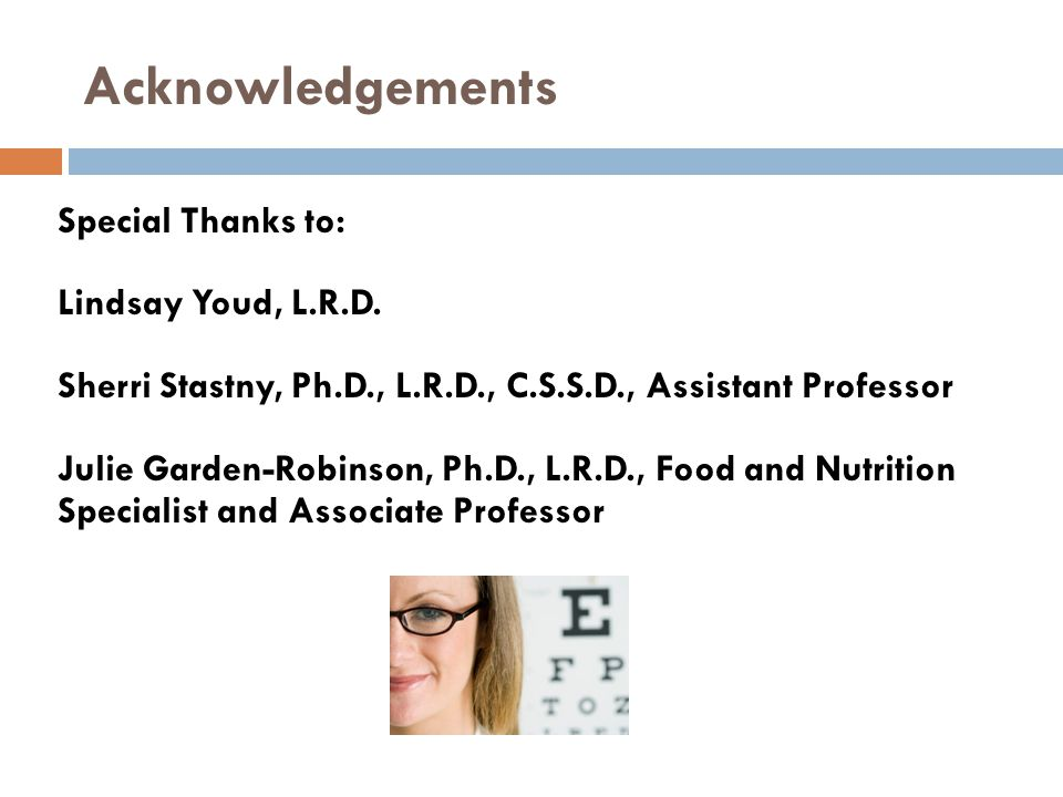 Acknowledgements Special Thanks to: Lindsay Youd, L.R.D.
