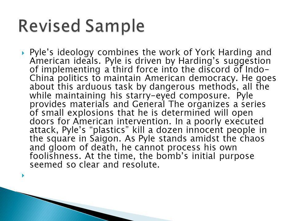 Pyles ideology combines the work of York Harding and American ideals.