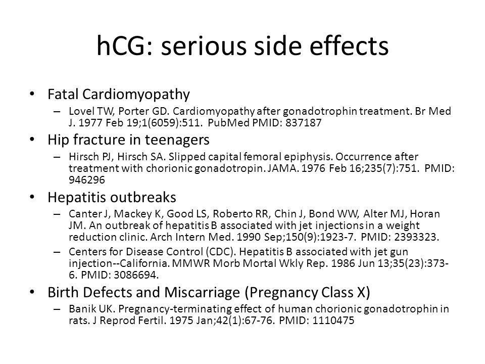 hCG: serious side effects Fatal Cardiomyopathy – Lovel TW, Porter GD.