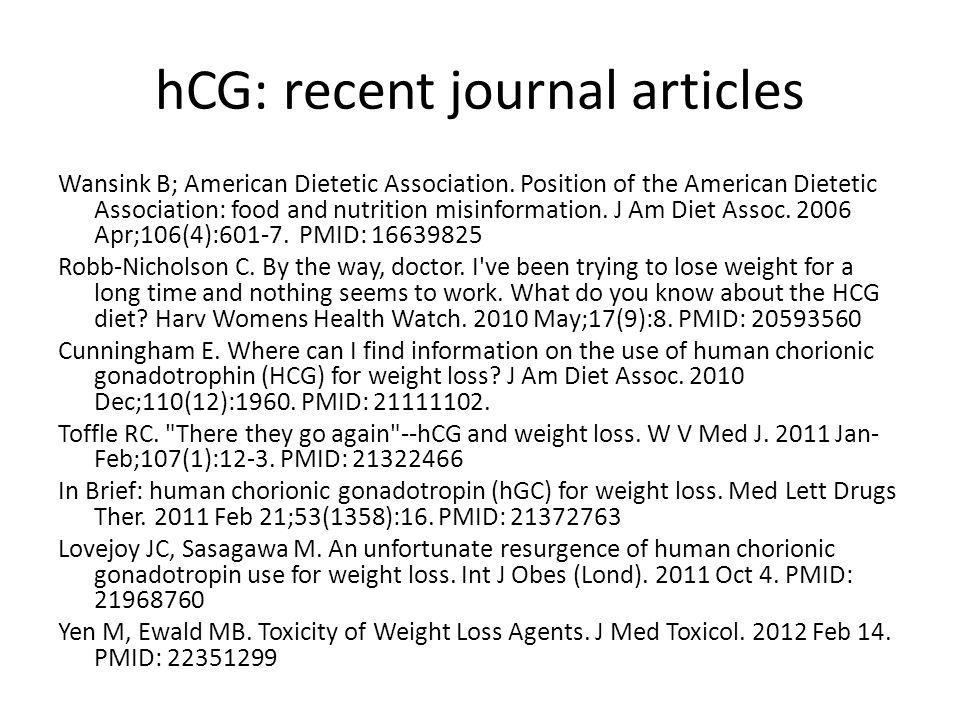 hCG: recent journal articles Wansink B; American Dietetic Association.