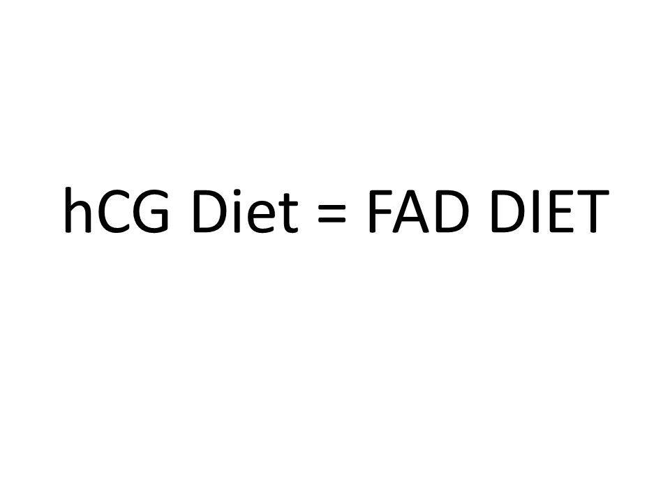 hCG Diet = FAD DIET
