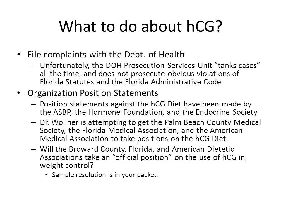 What to do about hCG.File complaints with the Dept.