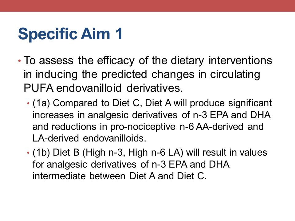 Diets altered erythrocyte fatty acid content in a manner predicted to reduce physical pain Ramsden CE, Mann JD et al., Trials 2011, PAIN 2013