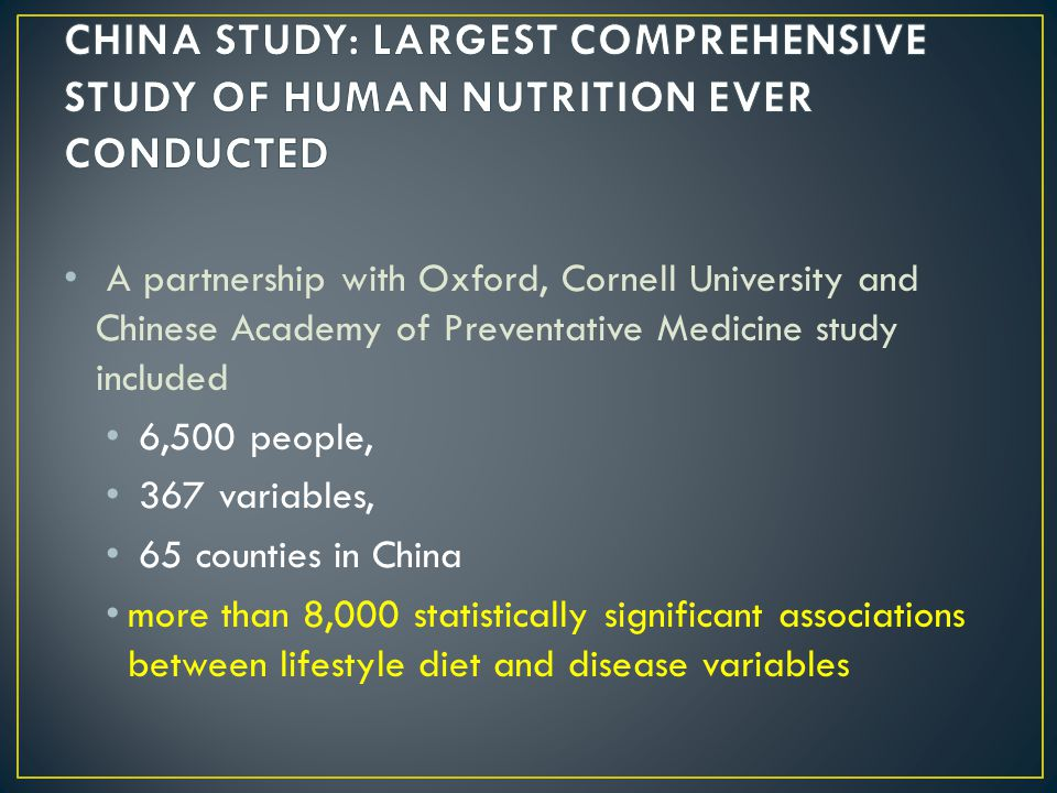 A partnership with Oxford, Cornell University and Chinese Academy of Preventative Medicine study included 6,500 people, 367 variables, 65 counties in