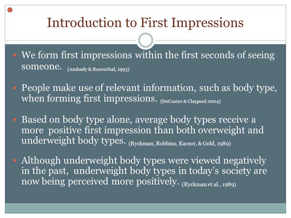 Results Change in initial impression based on dietary information 2 (diet: healthy or unhealthy) X 3 (body type: underweight, average, or overweight) Within Subjects ANOVA Significant Interaction F(1, 28)= 12.772, p=.007