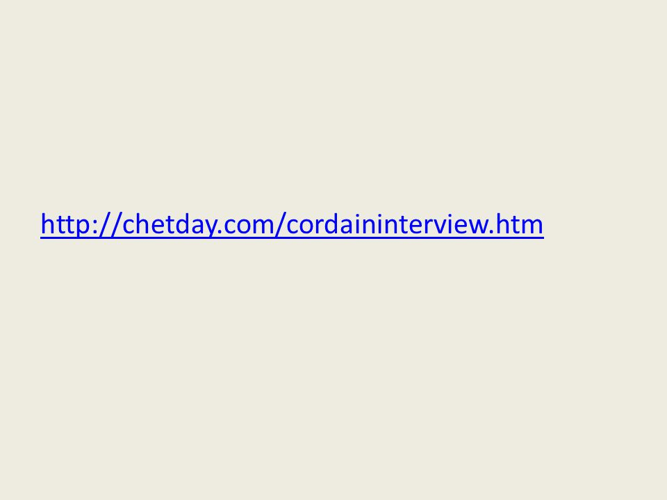 http://chetday.com/cordaininterview.htm