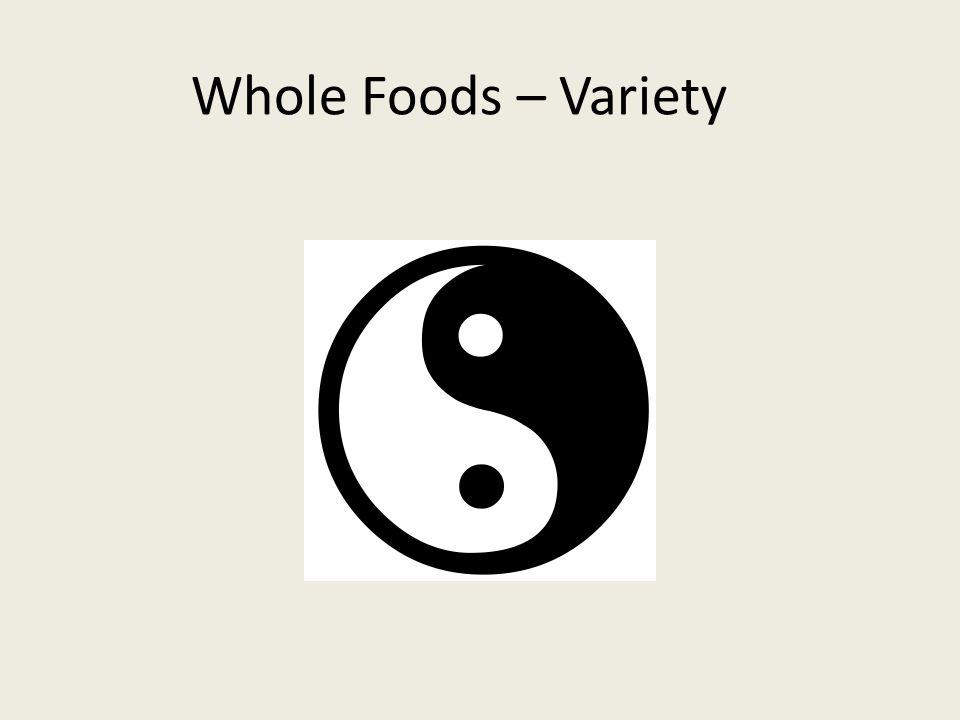 Whole Foods – Variety