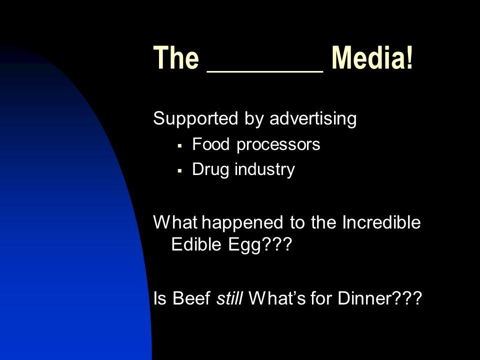 The ________ Media.