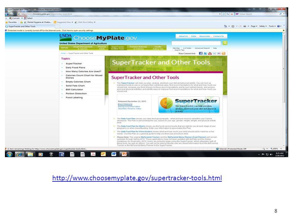 8 http://www.choosemyplate.gov/supertracker-tools.html