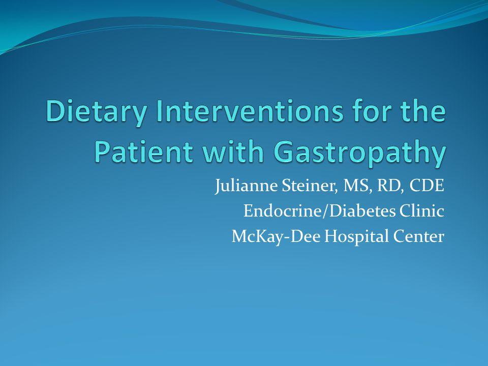 Julianne Steiner, MS, RD, CDE Endocrine/Diabetes Clinic McKay-Dee Hospital Center