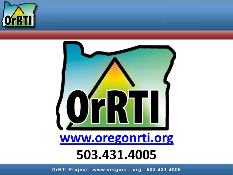 www.oregonrti.org www.oregonrti.org 503.431.4005