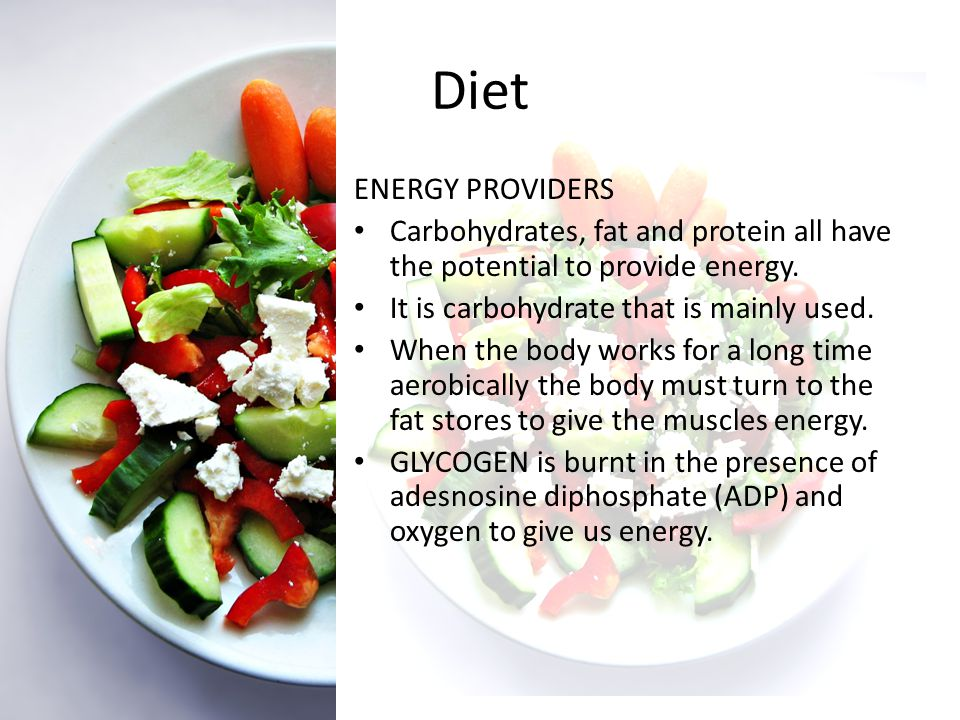 Diet the energy we need has to be blended.