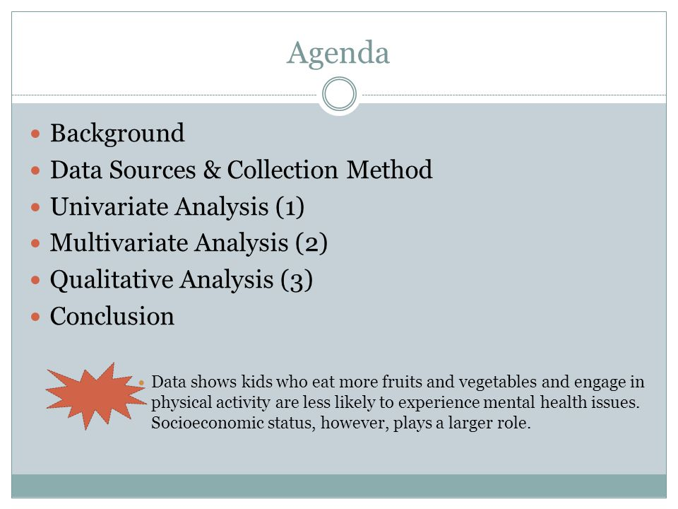 Background Adolescence is key.Causes of Mental Illness Research on Adults..but what about kids.