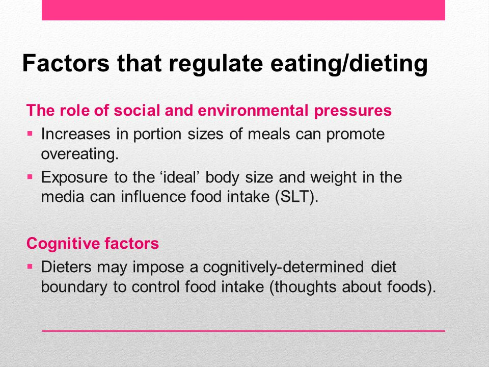 Herman et al (2005) Factors that promote overeating in dieters: - 1.Distress – e.g.