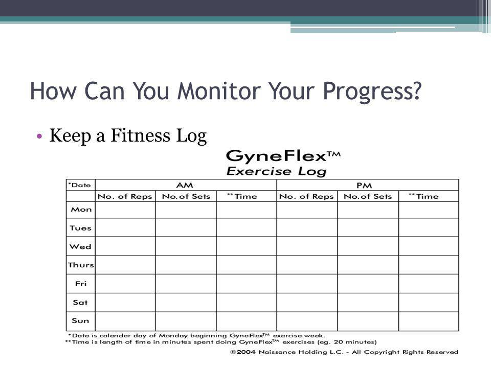 How Can You Monitor Your Progress? Keep a Fitness Log