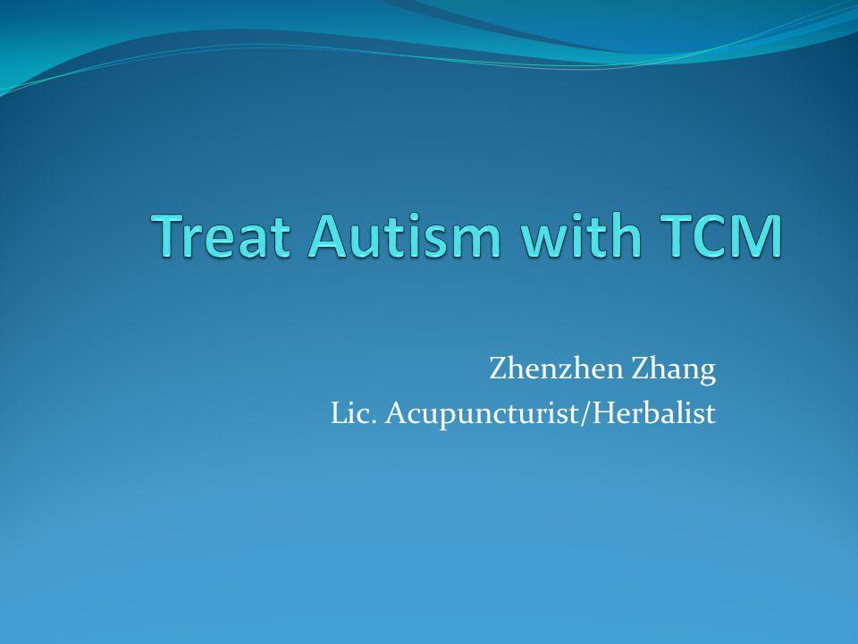Zhenzhen Zhang Lic. Acupuncturist/Herbalist