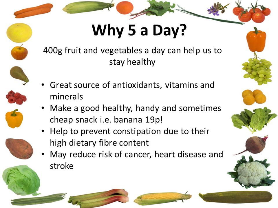 Why 5 a Day.