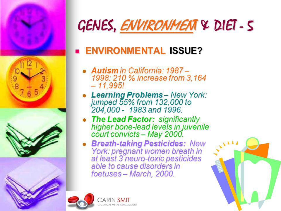 GENES, ENVIRONMENT & DIET - 5 ENVIRONMENTAL ISSUE.