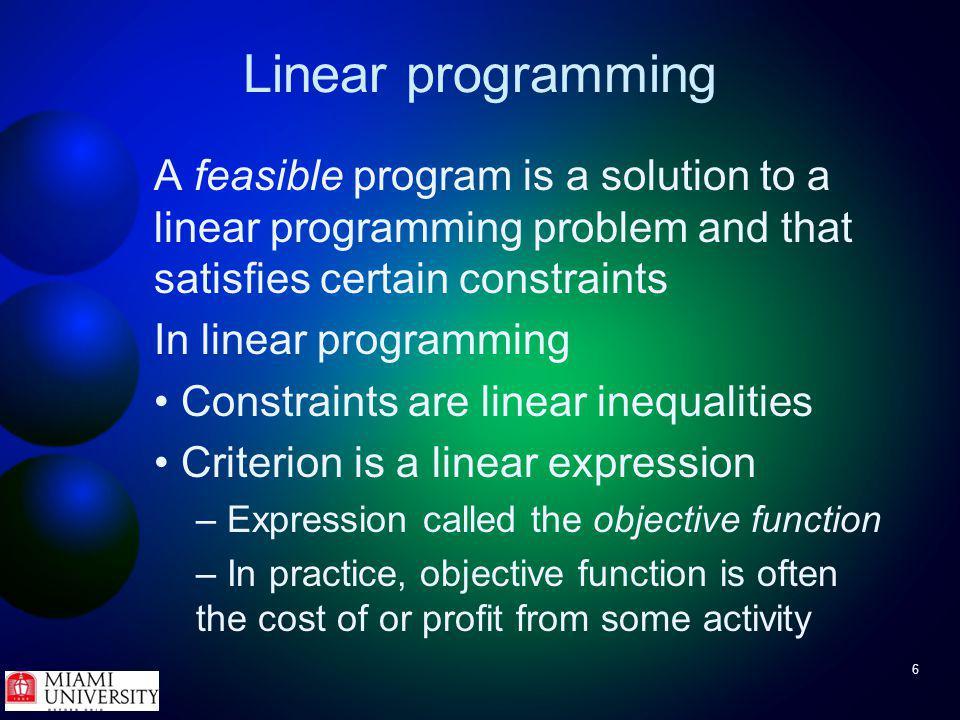 57 Linear programming Try It - blending problem Phosphor constraints Phosphor concentration must be at least 0.1 –In math this is Phosphor concentration must be at most 0.3 –In math this is MetalDensity%Carbon%PhosphorPrice ($/kg) A65000.20.052.0 B58000.350.0152.5 C62000.150.0651.5 D59000.110.12.0 RangeDensity%Carbon%Phosphor Minimum59500.10.045 Maximum60500.30.055
