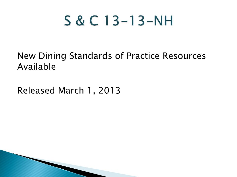 New Dining Standards of Practice Resources Available Released March 1, 2013
