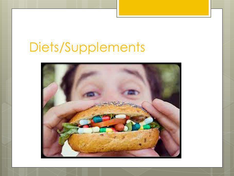 Diets/Supplements
