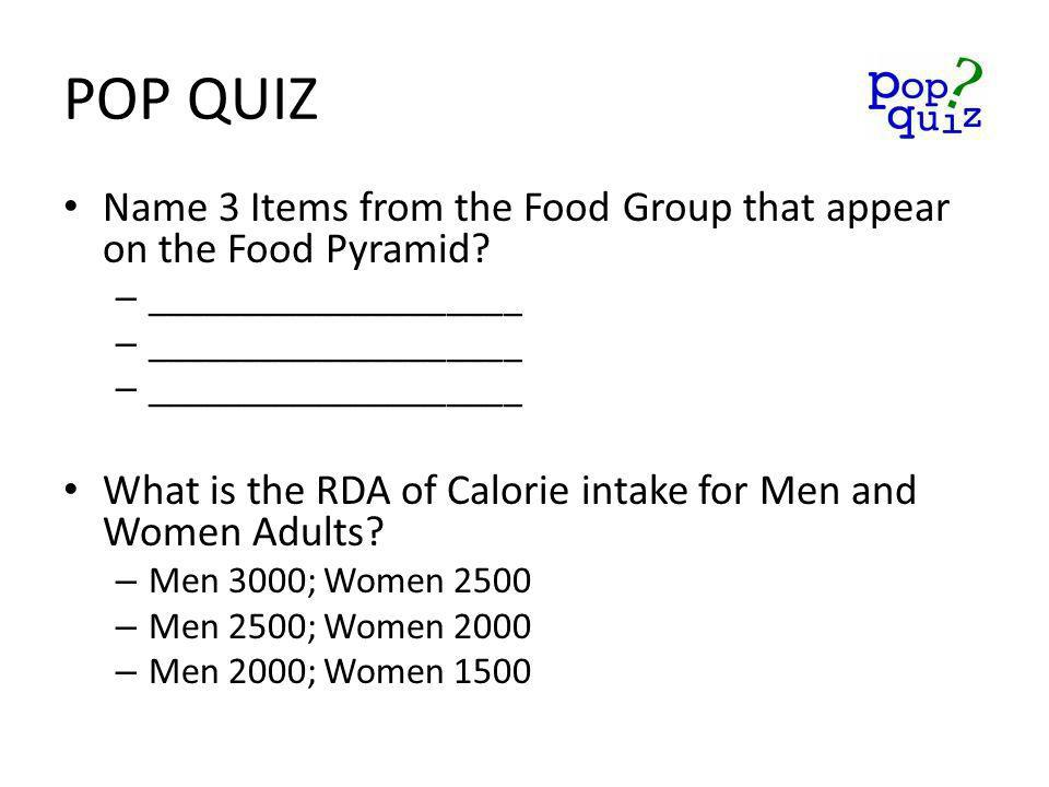 Name 3 Items from the Food Group that appear on the Food Pyramid.