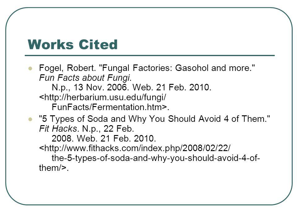 Works Cited Fogel, Robert.
