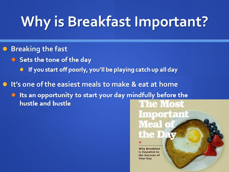 Why is Breakfast Important.