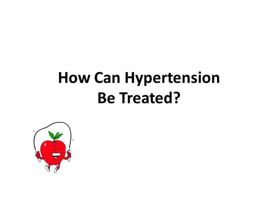 How Can Hypertension Be Treated?
